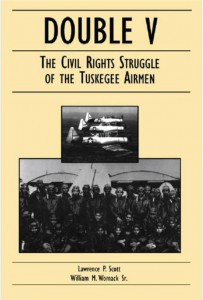 Double V The Civil Rights Struggle of the Tuskegee Airmen ebrary Academic Library